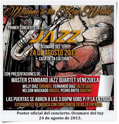 Poster Oficial del concierto, Ocumare del Tuy, 24 de agosto de 2013.
